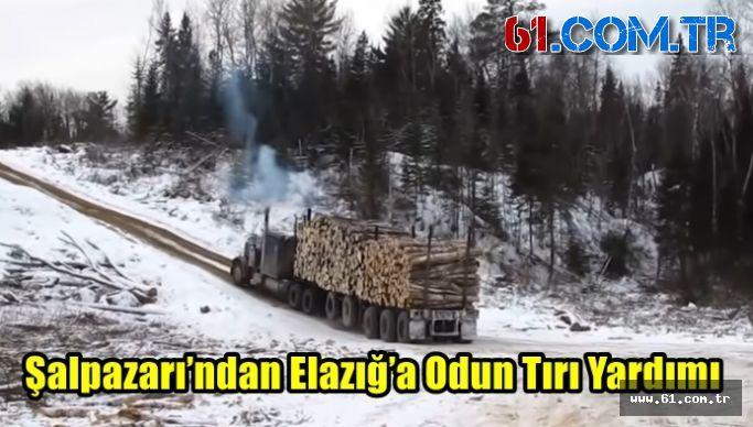 Şalpazarı'ndan Elazığ'a Odun Tırı Yardımı