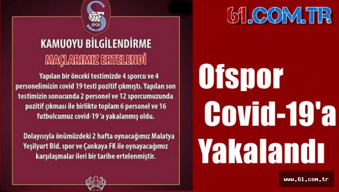 Ofspor Covid-19'a Yakalandı