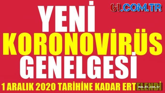Yeni Koronovirüs Genelgesi 1 Aralık 2020 Tarihine Ertelendi