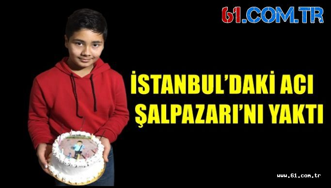 İSTANBUL'DAKİ ACI ŞALPAZARI'NI YAKTI