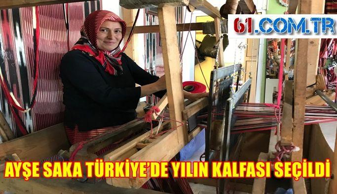 AYŞE SAKA TÜRKİYE'DE YILIN KALFASI SEÇİLDİ