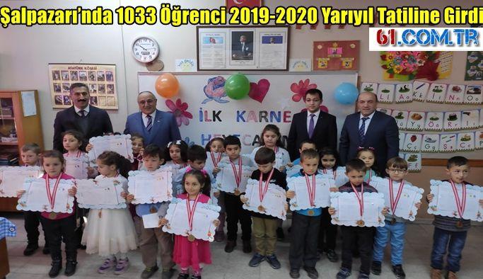 Şalpazarı'nda 1033 Öğrenci 2019-2020 Yarıyıl Tatiline Girdi