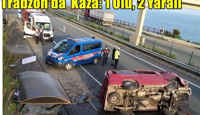 Trabzon'daKaza: 1 Ölü, 2 Yaralı
