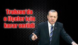 Trabzon'da kentsel dönüşüm projesi için karar verildi