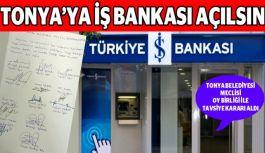 TONYA'YA İŞ BANKASI AÇILSIN