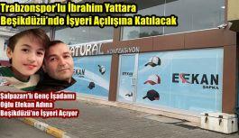 ''Trabzonspor'lu İbrahim Yattara Beşikdüzü'nde İşyeri Açılışına Katılacak''