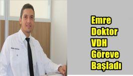 Emre Doktor VDH Göreve Başladı