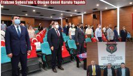 Türkiye Harp Malülü Gaziler, Şehit, Dul ve Yetimler Derneği Trabzon Şubesi'nin 1. Olağan Genel Kurulu Yapıldı