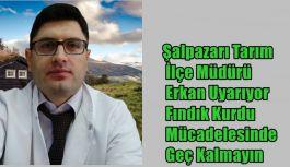 Şalpazarı Tarım İlçe Müdürü Erkan...
