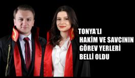 TONYA'LI HAKİM VE SAVCININ GÖREV YERLERİ...