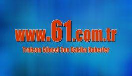 61.com.tr Trabzon'da şube açacak...