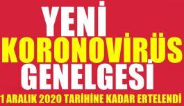Yeni Koronovirüs Genelgesi 1 Aralık 2020...