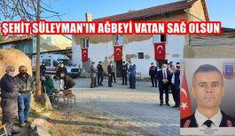 ŞEHİT SÜLEYMAN'IN AĞBEYİ VATAN...